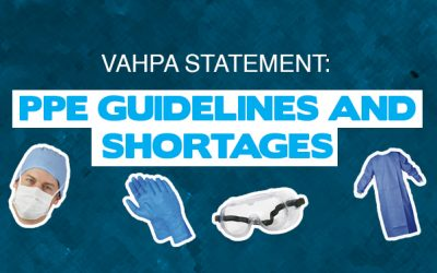 VAHPA statement on PPE guidelines and shortages