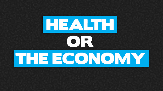 """Let Them Die."" Health versus the ""Economy"""